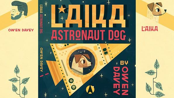 Laika, Astronaut Dog