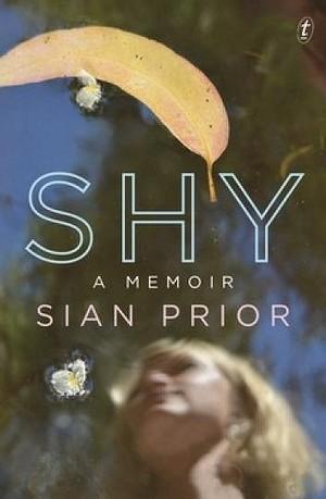 Shy A Memoir
